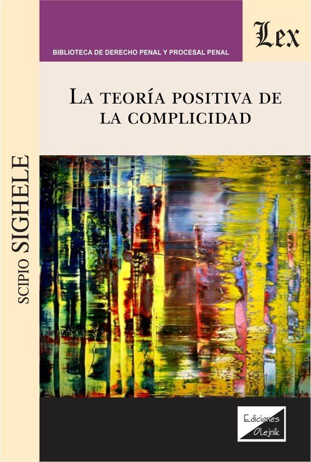 Teoría positivista de la complicidad, La