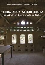 TIERRA AGUA ARQUITECTURA: CONSTRUIR EN TIERRA CRUDA EN ITALIA
