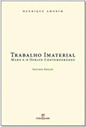 Trabalho imaterial: Marx e o debate contemporâneo - 2ª edição