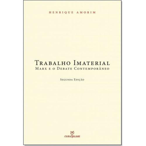 Trabalho imaterial: Marx e o debate contemporâneo