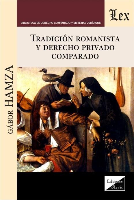 Tradición romanista y derecho privado comparado