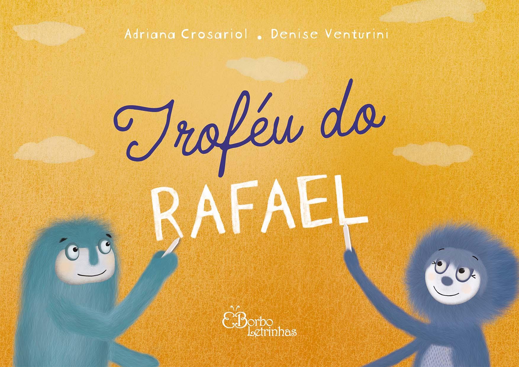 Troféu do Rafael