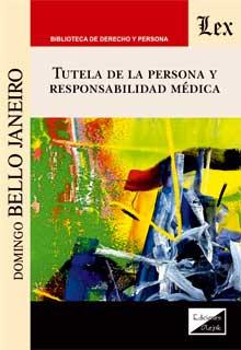 Tutela de la persona y responsabilidad médica