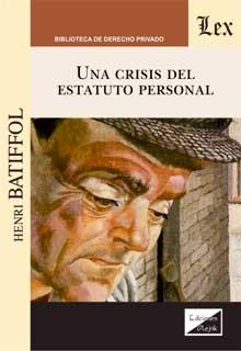 Una crisis del estatuto personal