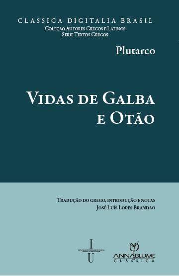 VIDAS DE GALBA E OTAO - 1ªED.(2013)