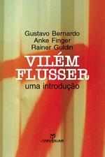 VILEM FLUSSER - UMA INTRODUCAO