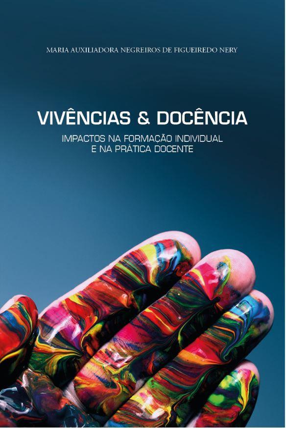 Vivências & Docência: Impactos na formação individual e na prática docente