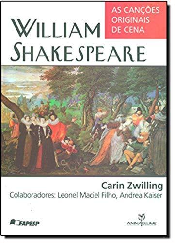 William Shakespeare - As Canções Originais da Cena