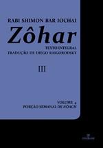ZOHAR III: LIVRO 4 - TOMO III: PORÇÃO DE NÔACH