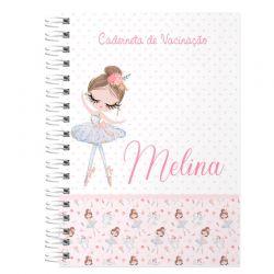 Caderneta de Vacinação e Saúde Personalizada completa menina  tema bailarina