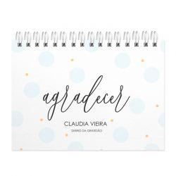 Diário  da Gratidão  personalizado estampa agradecer