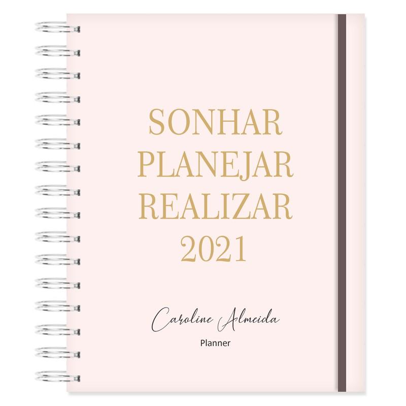 Planner 2021 Produtividade - Sonhar, Planejar e Realizar