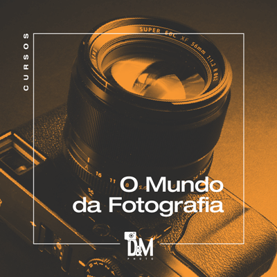 CURSO - O MUNDO DA FOTOGRAFIA