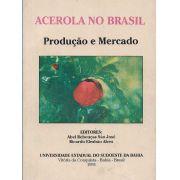 OFERTA - Acerola no Brasil - Produção e Mercado -LIVRO COM MICRO MANCHAS AMARELAS OU AVARIAS
