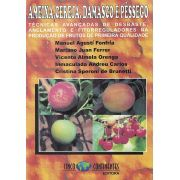 Ameixa, Cereja, Damasco e Pêssego: Técnicas avançadas de desbaste, Anelamento e Fitorreguladores na produção de frutos de primeira qualidade