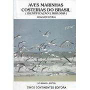 OFERTA - AVES MARINHAS COSTEIRAS DO BRASIL (Identificação e Biologia) (MICRO MANCHAS AMARELAS OU AVARIAS)