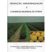 Produção, Industrialização e Comércio Mundial de Citros