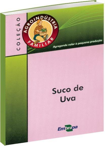AGROINDÚSTRIA FAMILIAR - SUCO DE UVA