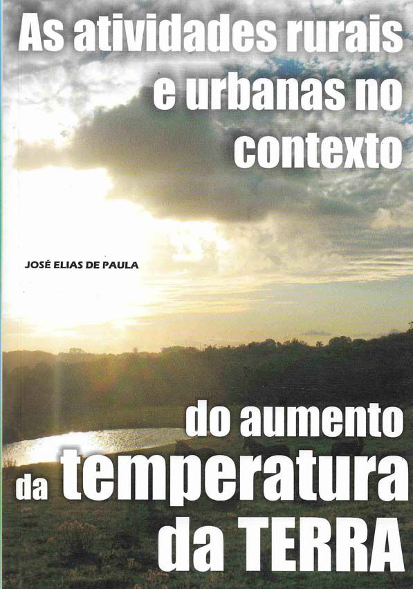 As Atividades Rurais e Urbanas no Contexto do Aumento da Temperatura da Terra