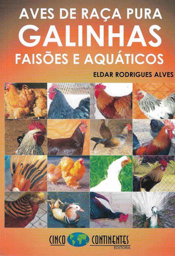 Aves de Raça Pura Galinhas Faisões e Aquáticos