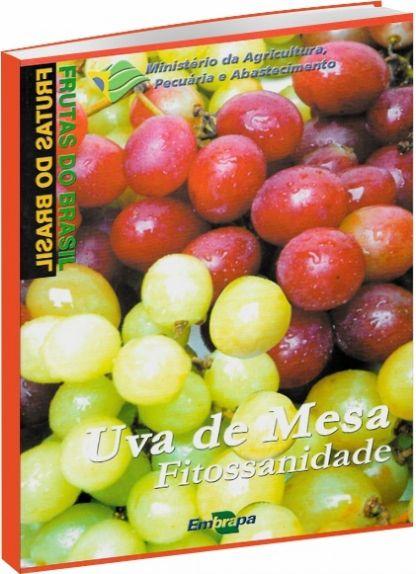 UVA DE MESA FITOSSANIDADE- 2ª Edição  ESGOTADO