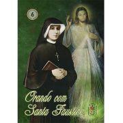 Orando com Santa Faustina