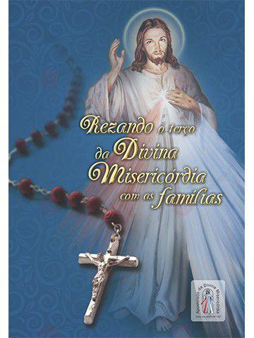 Rezando o Terço da Divina Misericórdia com as Famílias  - Ruah Artigos Católicos