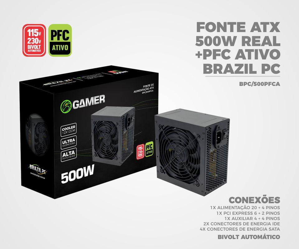 Fonte Atx 500 Watts PFC Ativo Brazil PC