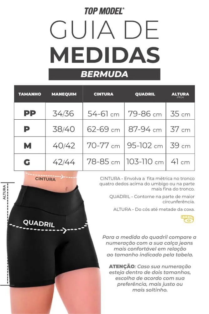 Bermuda Curta Supplex - Tabela de Medidas