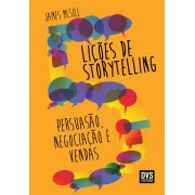 5 Lições De Storytelling - Persuasão, Negociação e Vendas