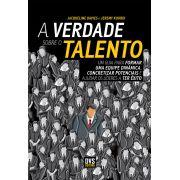 A Verdade Sobre o Talento