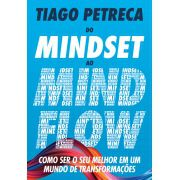 Do Mindset ao Mindflow