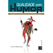 Qualidade com Humor - volume 1