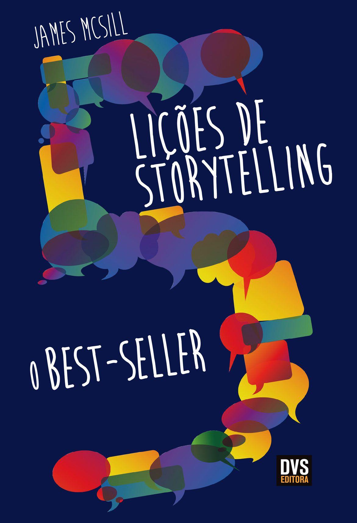 5 Lições de Storytelling - O Bestseller