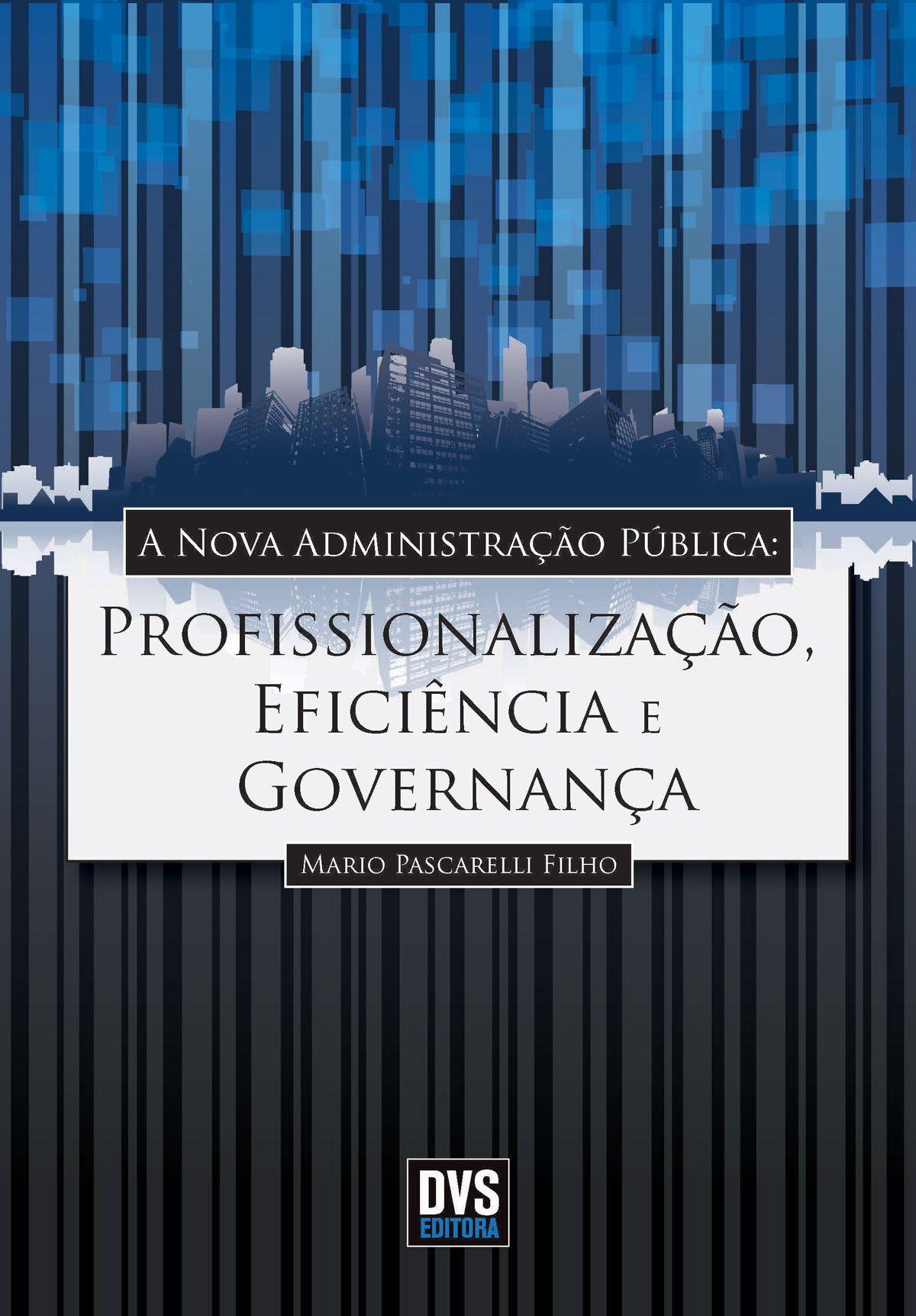 A Nova Administração Pública