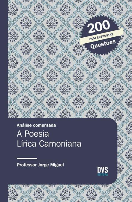 Análise Comentada - A Poesia Lírica Camoniana