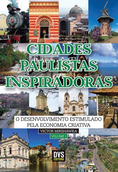 Cidades Paulistas Inspiradoras - volume 1