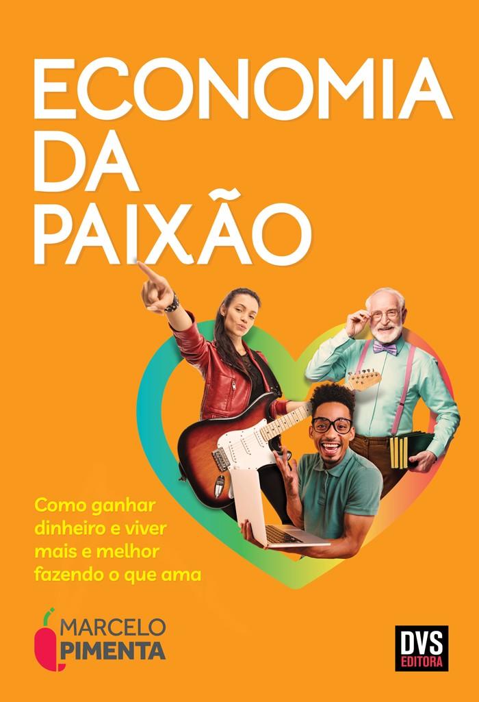 Economia da Paixão - pré-venda - lançamento 31/01/2021
