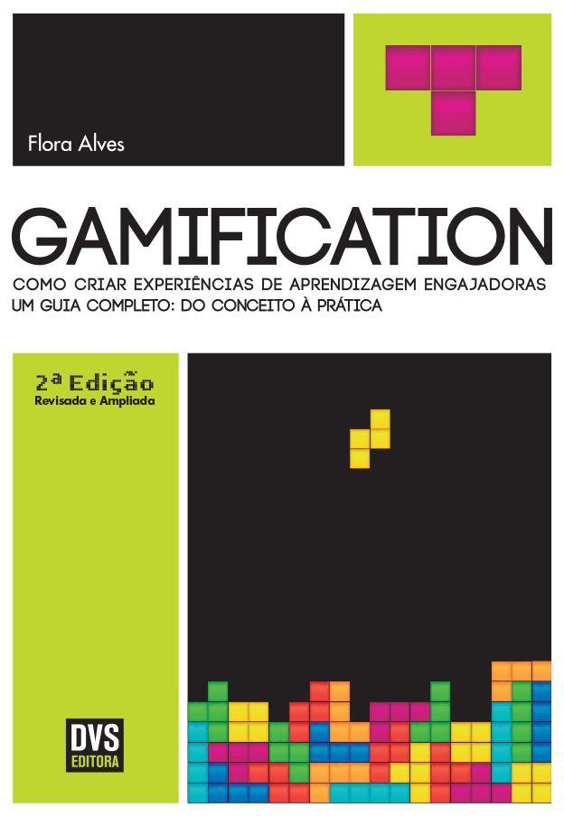 Gamification - 2ª edição revisada e ampliada