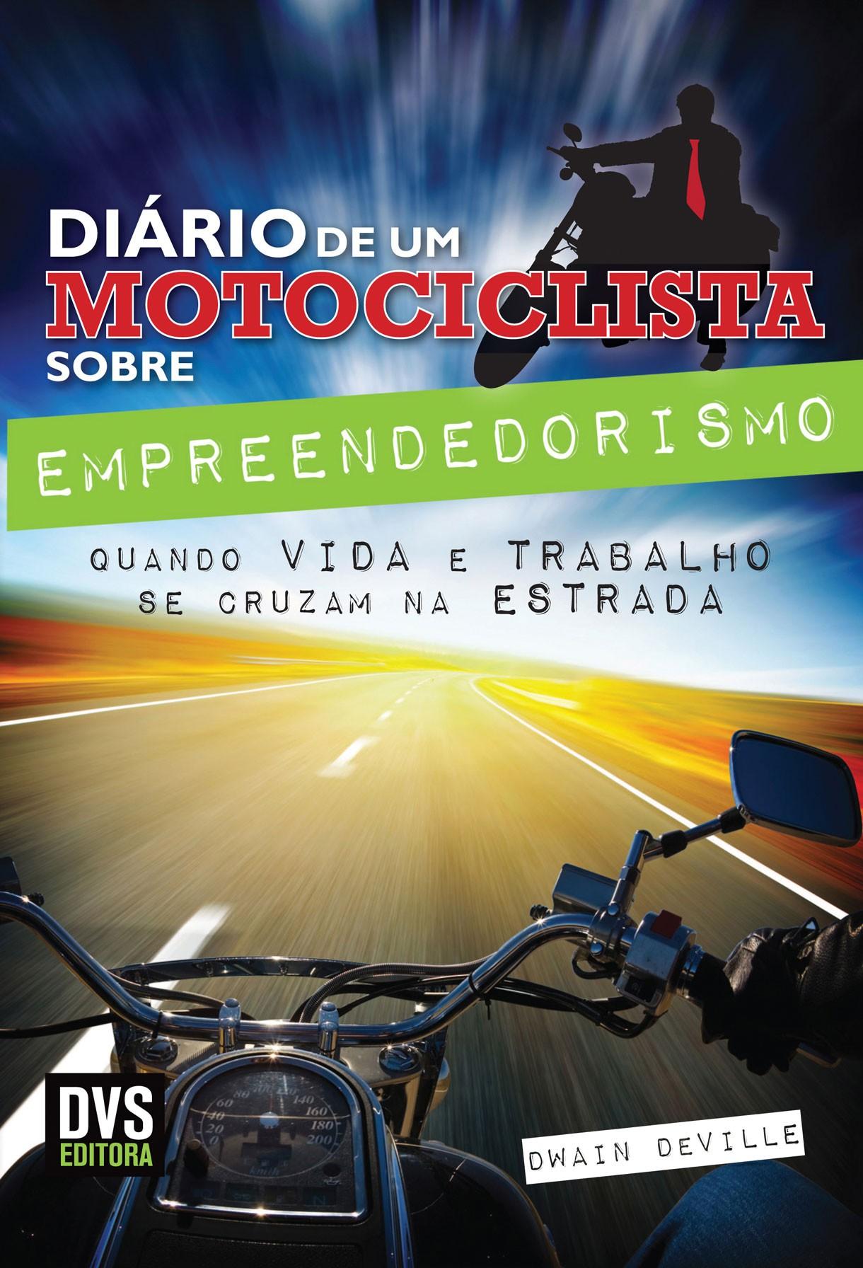 O Diário do Motociclista sobre Empreendedorismo