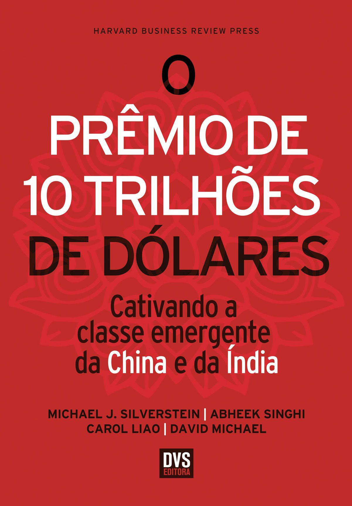 O Prêmio de 10 Trilhões de Dólares