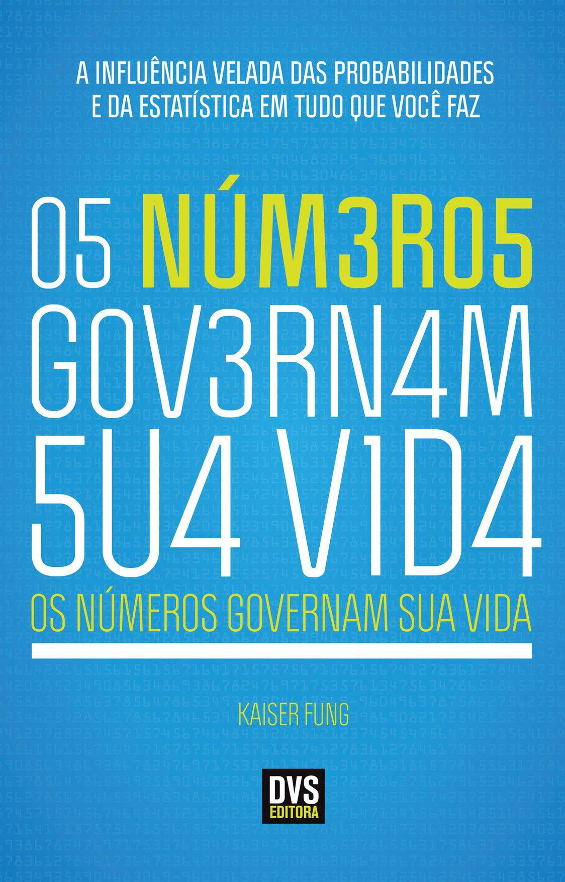 Os Números Governam Sua Vida
