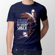 Camiseta Eu Quero Saber - Masculino