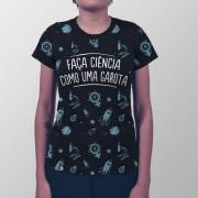Camiseta Total Faça Ciência Como Uma Garota