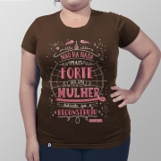 Camiseta Feminina Nada Mais Forte