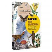 Livro Darwin Sem Frescura - Pirula e Reinaldo José Lopes