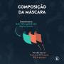 Máscara Lisa Marinho