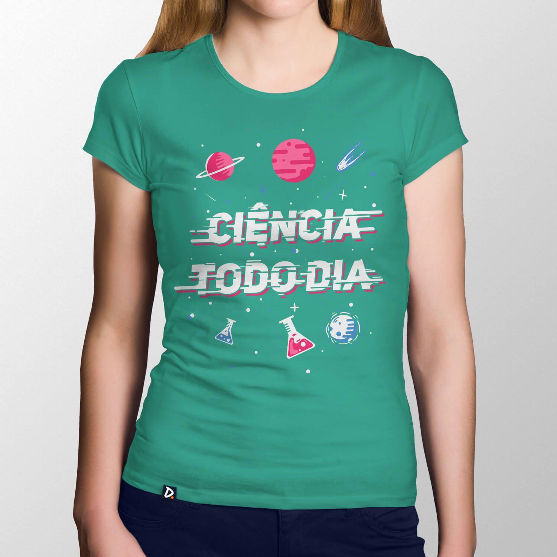 Camiseta Ciência Todo Dia - Feminino
