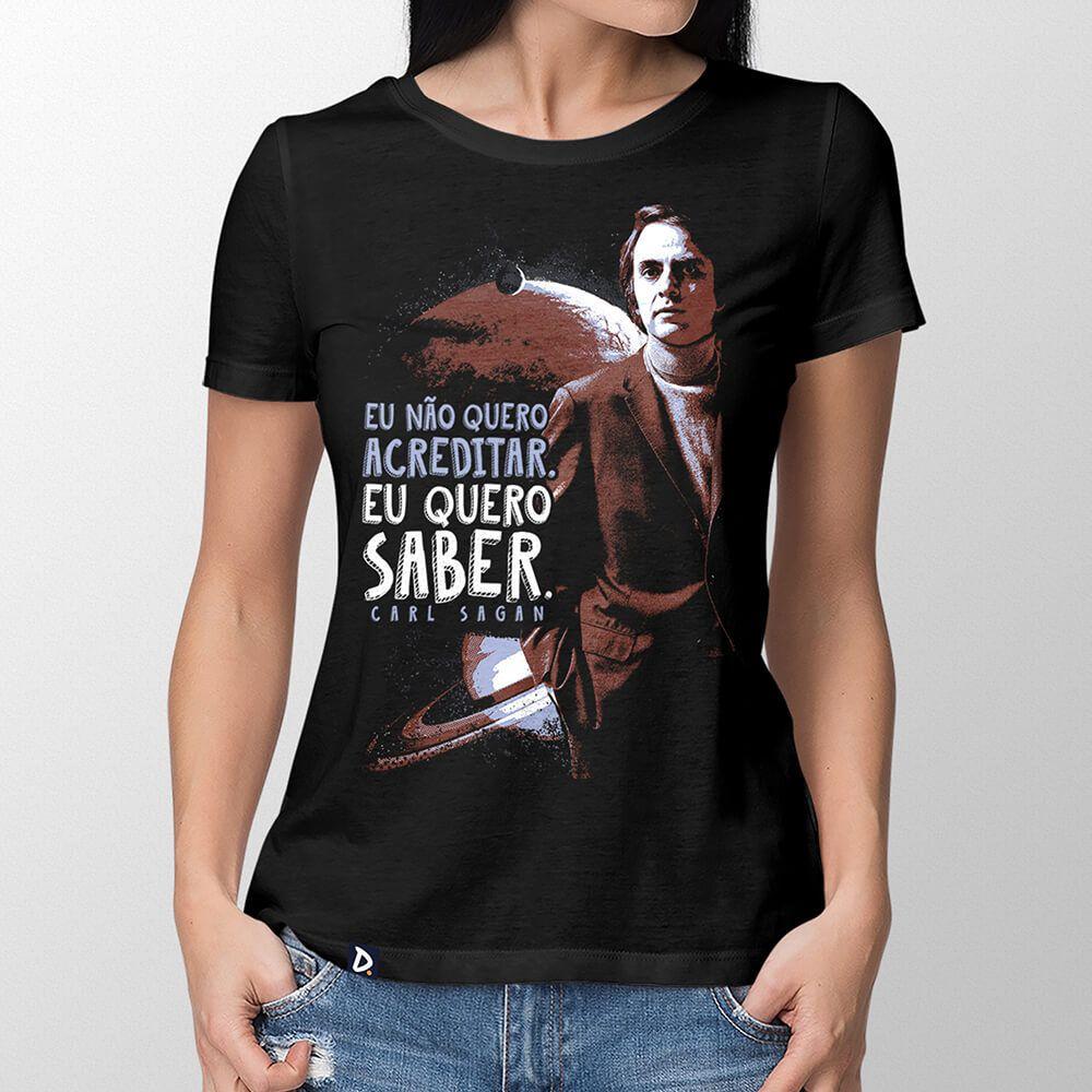 Camiseta Eu Quero Saber Antigo - Feminino