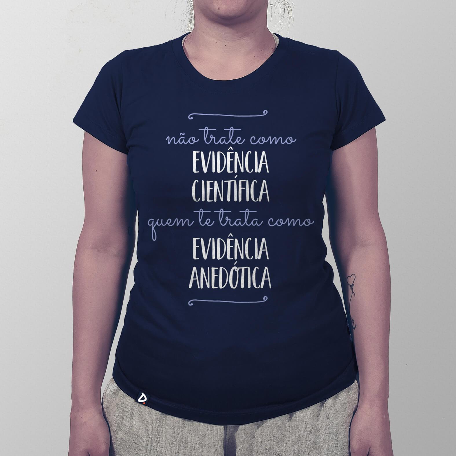 Camiseta Evidência Anedótica